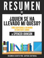 Quien Se Ha Llevado Mi Queso?: Como Adaptarnos A Un Mundo En Constante Cambio (Who Moved My Cheese) - Resumen Del Libro De Spencer Johnson