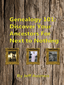 Genealogy 101: Discover Your Ancestors For Next to Nothing