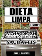 Dieta limpa, livro 1