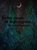 In the Laugh of Nightingales