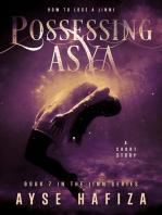 Possessing Asya