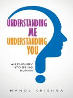 Understanding Me, Understanding You
