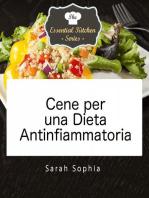 Cene per una Dieta Antinfiammatoria