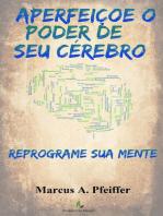 APERFEIÇOE O PODER DE SEU CÉREBRO