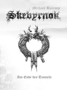 Skebyrnok: Am Ende des Tunnels