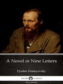 A Novel in Nine Letters by Fyodor Dostoyevsky
