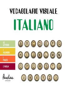 Vocabolario visuale italiano: Le lettere, i numeri, i paesi, l'aula