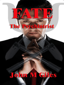 Fate: the Psychiatrist