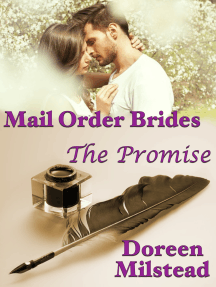 Mail Order Brides: The Promise
