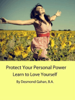 Protect Your Personal Power Learn to Love Yourself