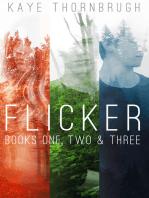 The Flicker Series