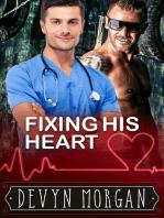 Fixing His Heart
