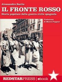 Il fronte rosso: Storia popolare della guerra civile spagnola