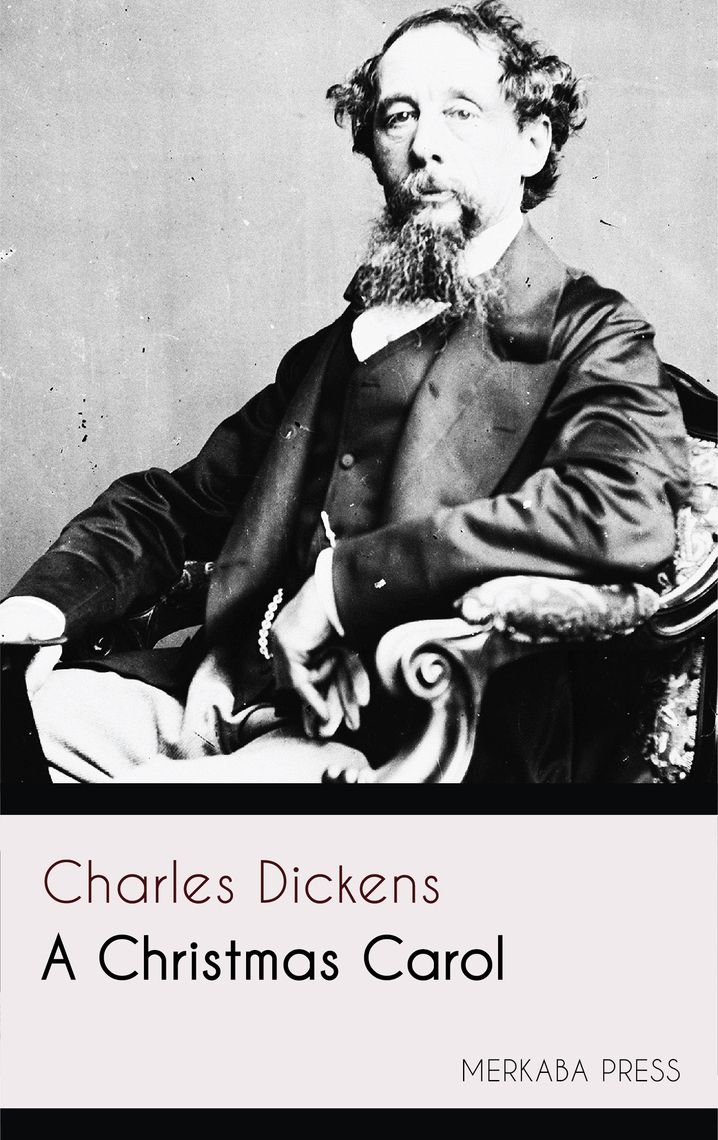 A Christmas Carol by Charles Dickens - Book - Read Online