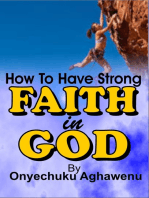 How To Have Strong Faith In God