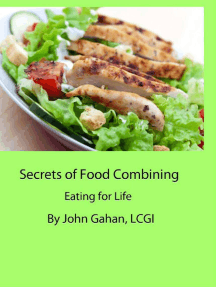 Secrets of Food Combining: Eating for Life