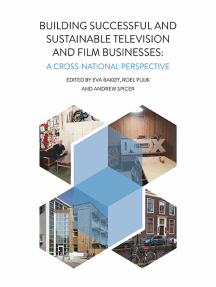 Building Successful and Sustainable Film and Television Businesses: A Cross-National Perspective