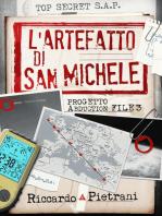 L'Artefatto di San Michele (Progetto Abduction, file 3)