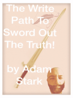 The Write Path To Sword Out The Truth!