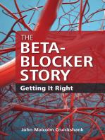 The Beta-Blocker Story: Getting It Right