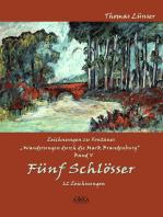 Zeichnungen zu Fontanes »Wanderungen durch die Mark Brandenburg« – Band V
