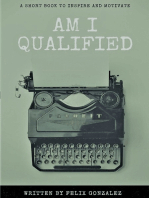 Am I Qualified...