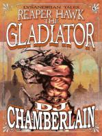 Reaper Hawk the Gladiator