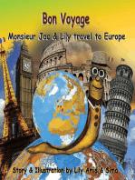 Bon Voyage, Monsieur Jac & Lily travel to Europe
