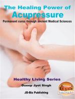 The Healing Power of Acupressure