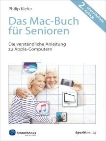 Das Mac-Buch für Senioren: Die verständliche Anleitung zu Apple-Computern