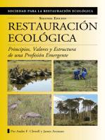Restauración Ecológica: Principios, Valores y Estructura de una Profesión Emergente
