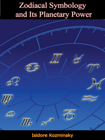 Zodiacal Symbology and Its Planetary Power
