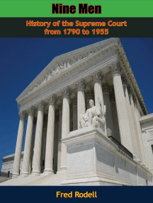 Nine Men: Political History of the Supreme Court from 1790 to 1955