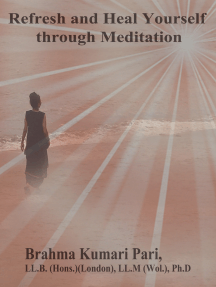 Refresh and Heal Yourself through Meditation