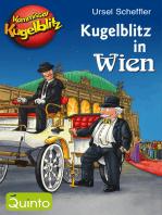Kommissar Kugelblitz - Kugelblitz in Wien