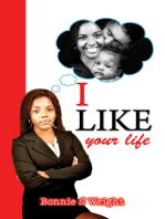 I Like Your Life