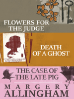 Flowers for the Judge, Death of a Ghost, and The Case of the Late Pig