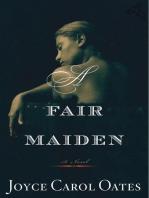 A Fair Maiden