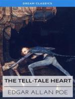 The Tell-Tale Heart (Dream Classics)