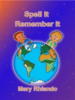 SPELL IT - REMEMBER IT - How to spell those difficult words