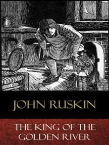 The King of the Golden River: Illustrated
