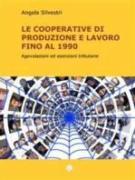 Le Cooperative di Produzione e lavoro fino al 1990