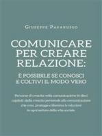 Comunicare per creare relazione