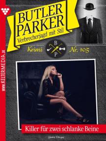 Butler Parker 105 – Kriminalroman: Killer für zwei schlanke Beine