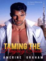 Taming the Playboy Sheik