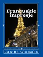 Francuskie impresje