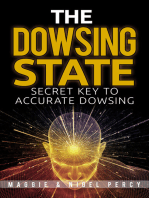 The Dowsing State