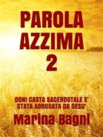 Parola Azzima 2