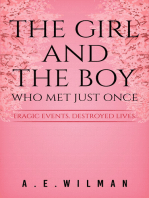 The Girl And The Boy Who Met Just Once