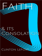 Faith and Its Consolation